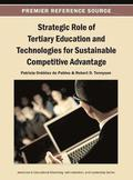 Strategic Role of Tertiary Education and Technologies for Sustainable Competitive Advantage