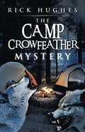The Camp Crowfeather Mystery