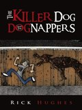 Killer Dog and the Dognappers