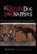 The Killer Dog and the Dognappers