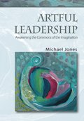 Artful Leadership