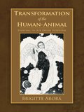 Transformation of the Human-Animal