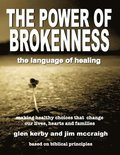 The Power of Brokenness: The Language of Healing