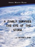 Family Survives the Eye of the Storm