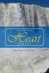 Follow Your Heart Poetry