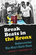 Break Beats in the Bronx