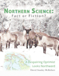 Northern Science: Fact or Fiction?: A Despairing Optimist Looks Northward