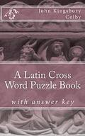 A Latin Cross Word Puzzle Book