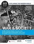 OCR GCSE History Explaining the Modern World: War &; Society, Personal Rule to Restoration and the Historic Environment