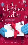 Christmas Letter: Snowbound in the Earl's Castle (Holiday Miracles, Book 1) / Sleigh Ride with the Rancher (Holiday Miracles, Book 2) / Mistletoe Kisses with the Billionaire (Holiday Miracles, Book