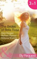 Brides of Bella Rosa (Mills & Boon By Request)