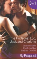 Hudson's: Luc, Jack and Charlotte (Mills & Boon By Request)