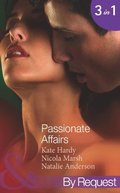 Passionate Affairs: Breakfast at Giovanni's (In Bed with the Boss, Book 5) / Purchased for Pleasure (Nights of Passion, Book 5) / Bedded by Arrangement (Nights of Passion, Book 6) (Mills & Boon By R