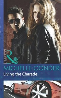 Living the Charade (Mills & Boon Modern)