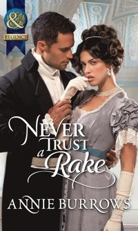 Never Trust a Rake (Mills & Boon Historical)