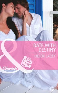 Date with Destiny (Mills & Boon Cherish)