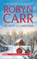 My Kind of Christmas (A Virgin River Novel, Book 18)