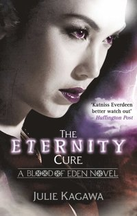 Eternity Cure (Blood of Eden, Book 2)