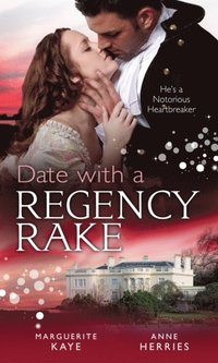 Date with a Regency Rake: The Wicked Lord Rasenby / The Rake's Rebellious Lady (Mills & Boon M&B)