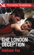 London Deception (Mills & Boon Romantic Suspense) (House of Steele, Book 2)