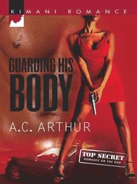 Guarding His Body (Mills & Boon Kimani)