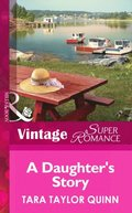 Daughter's Story (Mills & Boon Vintage Superromance) (It Happened in Comfort Cove, Book 2)