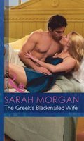 Greek's Blackmailed Wife (Mills & Boon Modern) (The Greek Tycoons, Book 13)