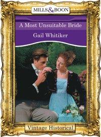 Most Unsuitable Bride (Mills & Boon Historical) (Regency, Book 51)