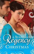 Scandalous Regency Christmas: To Undo A Lady / An Invitation to Pleasure / His Wicked Christmas Wager / A Lady's Lesson in Seduction / The Pirate's Reckless Touch (Mills & Boon M&B)