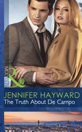 Truth About De Campo (Mills & Boon Modern)