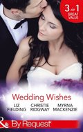 Wedding Wishes: A Wedding at Leopard Tree Lodge (Escape Around the World, Book 10) / Runaway Bride Returns! / Rodeo Bride (International Grooms, Book 5) (Mills & Boon By Request)