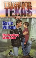 Cowboy's Secret Son (Mills & Boon M&B) (The Trueblood Dynasty, Book 9)