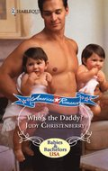 Who's The Daddy? (Mills & Boon M&B) (New Arrivals, Book 1)