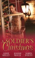 Soldier's Christmas: I'll Be Home for Christmas / Presents Under the Tree / If Only in My Dreams (Mills & Boon M&B)