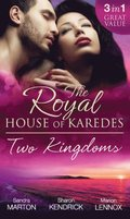 Royal House Of Karedes: Two Kingdoms (Books 1-3): Billionaire Prince, Pregnant Mistress / The Sheikh's Virgin Stable-Girl / The Prince's Captive Wife (The Royal House of Karedes, Book 1)