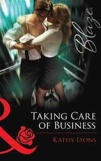 Taking Care of Business (Mills & Boon Blaze)