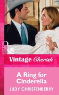 Ring For Cinderella (Mills & Boon Vintage Cherish)