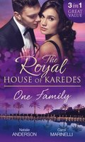 Royal House of Karedes: One Family: Ruthless Boss, Royal Mistress / The Desert King's Housekeeper Bride / Wedlocked: Banished Sheikh, Untouched Queen (Mills & Boon M&B)