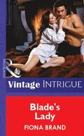 Blade's Lady (Mills & Boon Vintage Intrigue)