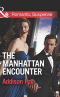 Manhattan Encounter (Mills & Boon Romantic Suspense) (House of Steele, Book 4)