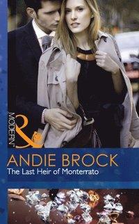 Last Heir of Monterrato (Mills & Boon Modern)