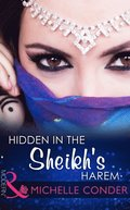 Hidden In The Sheikh's Harem (Mills & Boon Modern)