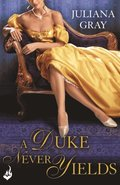 Duke Never Yields: Affairs By Moonlight Book 3