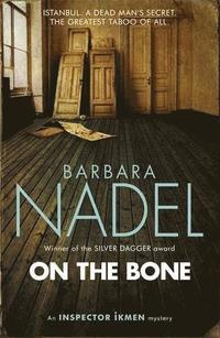 On the Bone (Inspector Ikmen Mystery 18)