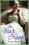 Black Hawk: Spymaster 4 (A series of sweeping, passionate historical romance)