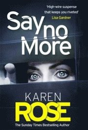 Say No More (The Sacramento Series Book 2)