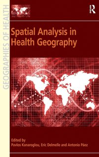 Spatial Analysis in Health Geography