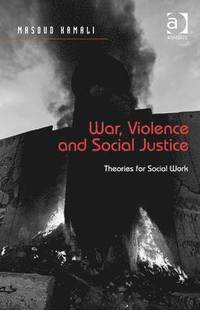 War, Violence and Social Justice