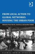 From Local Action to Global Networks: Housing the Urban Poor