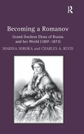 Becoming a Romanov. Grand Duchess Elena of Russia and her World (1807-1873)